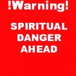 spiritual danger